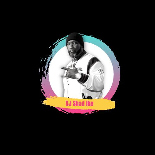 DJ Shad Ike